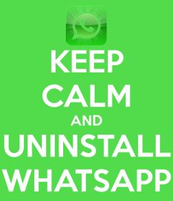 keep-calm-and-uninstall-whatsapp